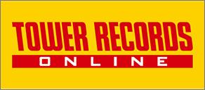 【通販サイト】TOWER RECORDS