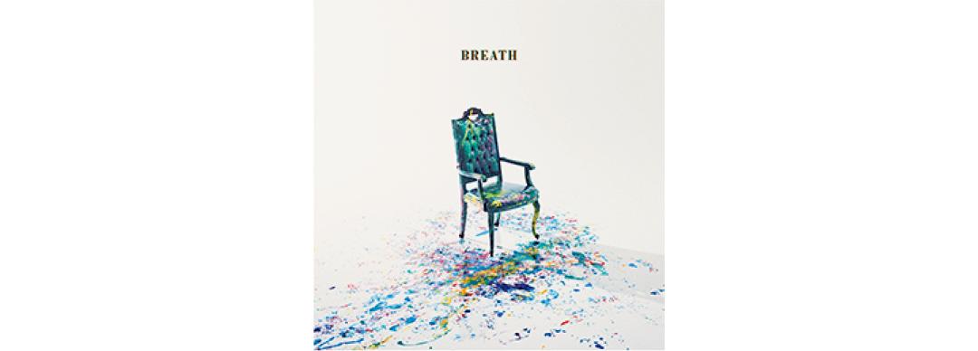 『BREATH』Sano ibuki