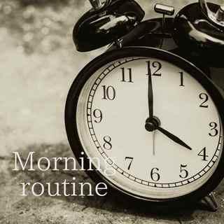 4時半起き・モーニングルーティーン