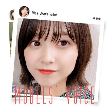 渡邉理佐の「最近の○活報告」【MODELS' VOICE④】