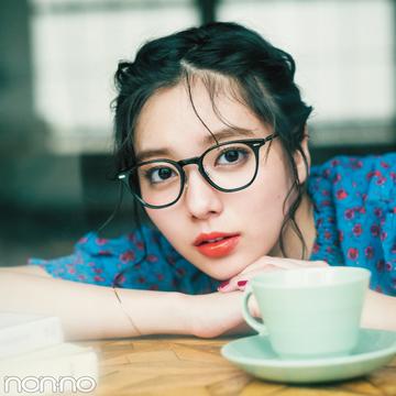 新川優愛が、初めてメガネをかけたのは…【新川優愛のおしゃれ定番図鑑】
